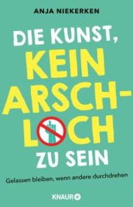 Buchcover-Kunst-kein-Arschloch-zu-sein-Niekerken